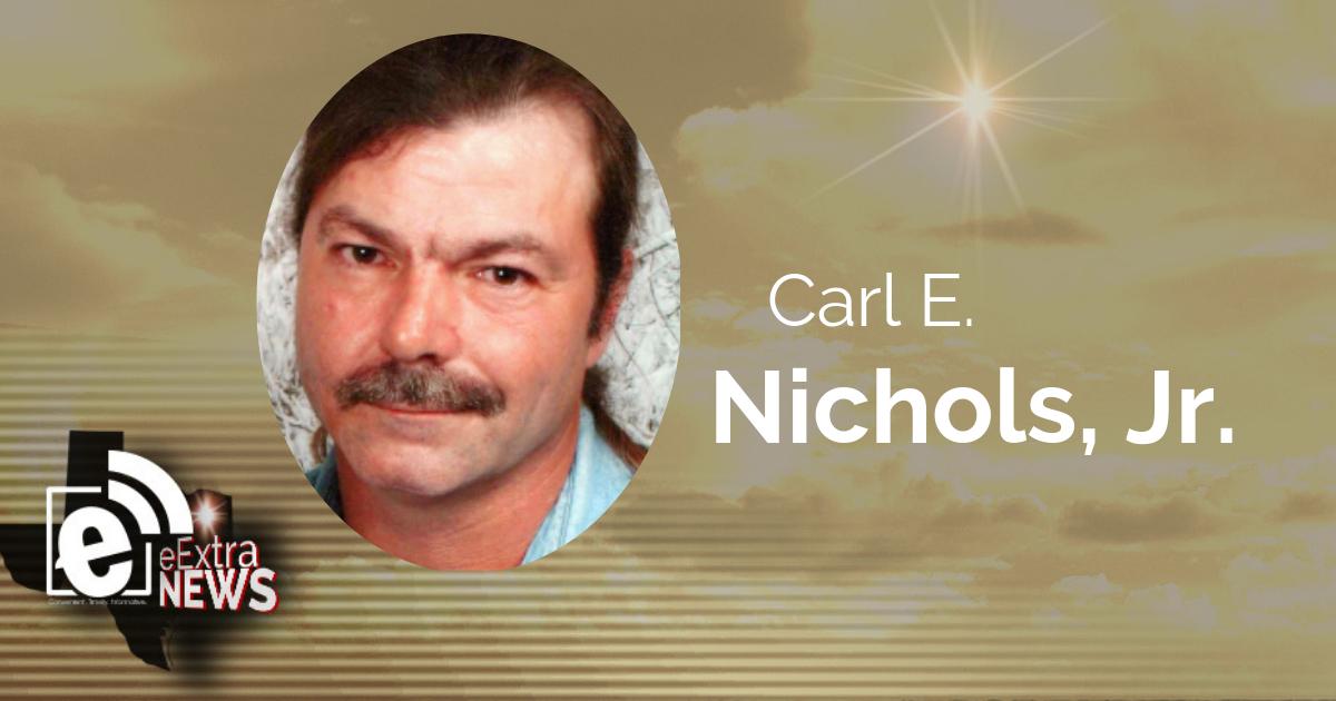 Carl E. Nichols Jr. of Pattonville, Texas