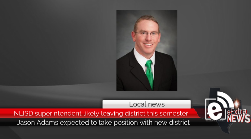 NLISD superintendent likely leaving district this semester