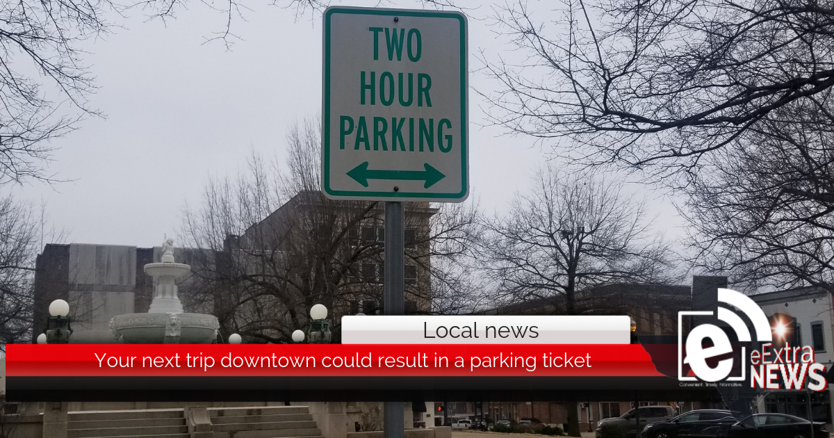 Your next trip downtown could result in a parking ticket