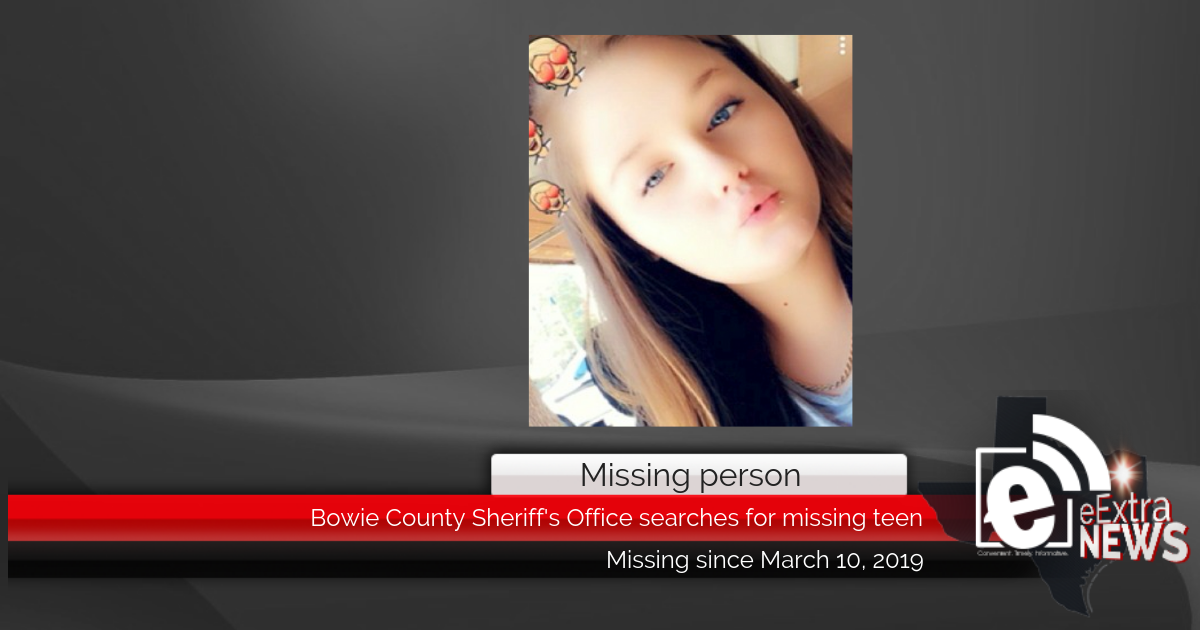 REGIONAL: Bowie County Sheriff's Office searches for missing teen