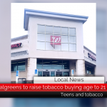 Walgreens to raise tobacco buying age to 21 || Teens and tobacco