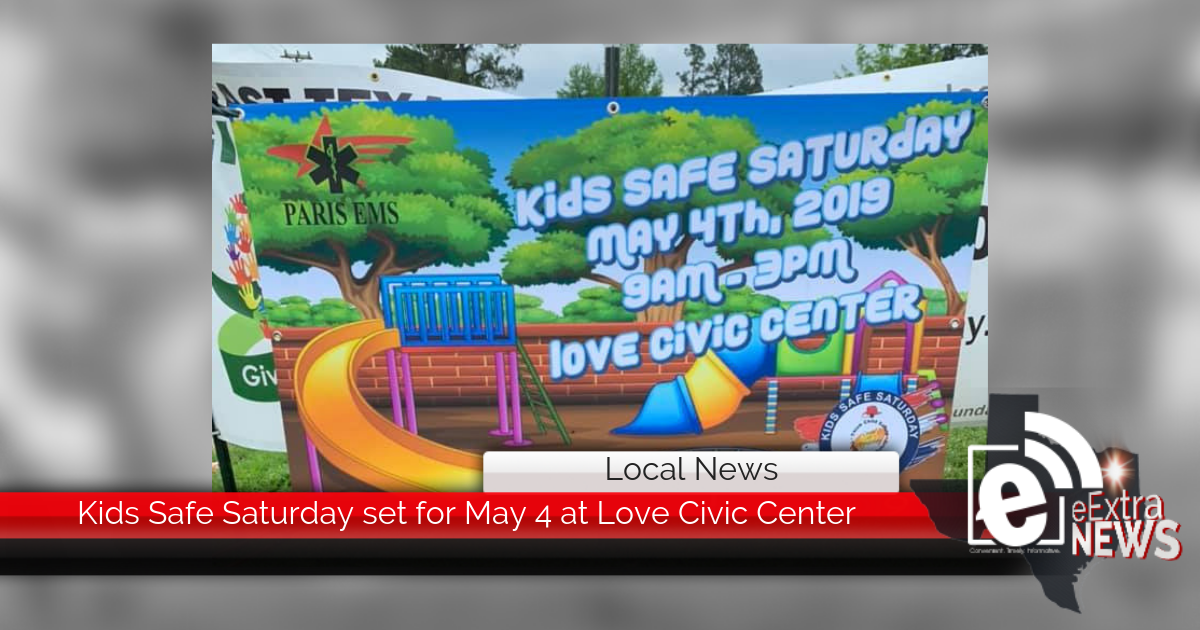 Kids Safe Saturday set for May 4 at Love Civic Center