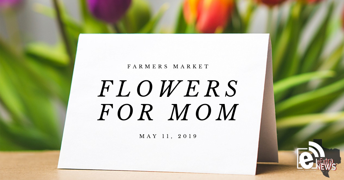Flowers for mom at the Farmers Market || Saturday, May 11, 2019