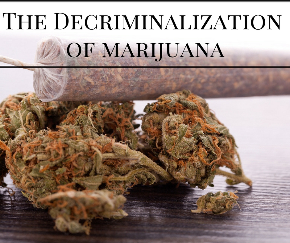 The Decriminalization of marijuana